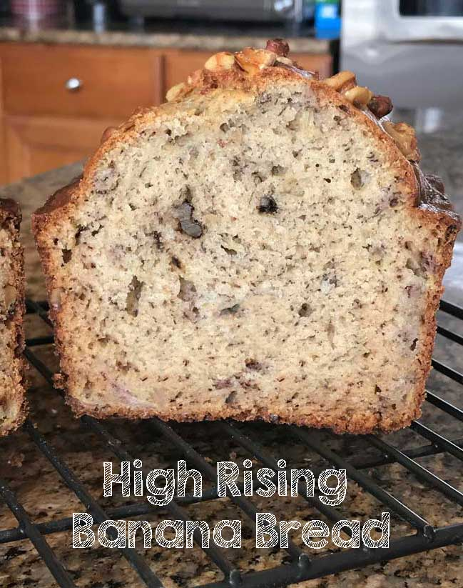 high rising banana bread